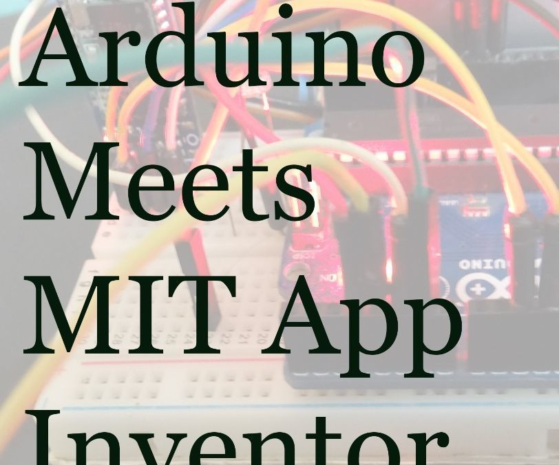 Course on MIT App Inventor and Arduino Arduino, App and - make missing poster