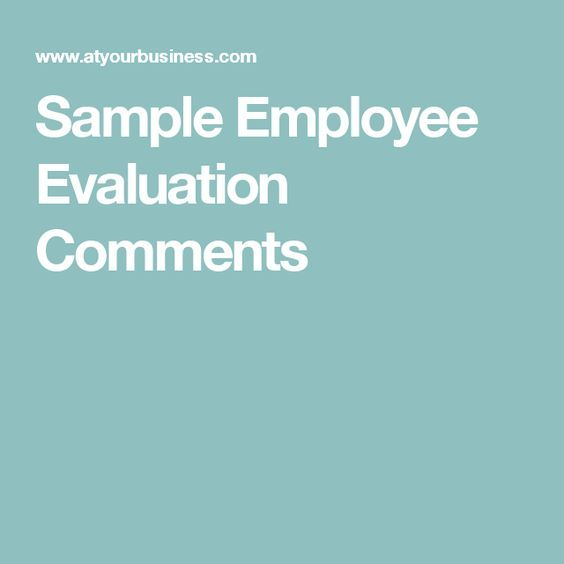 Sample Employee Evaluation Comments work Pinterest - sample staff evaluation