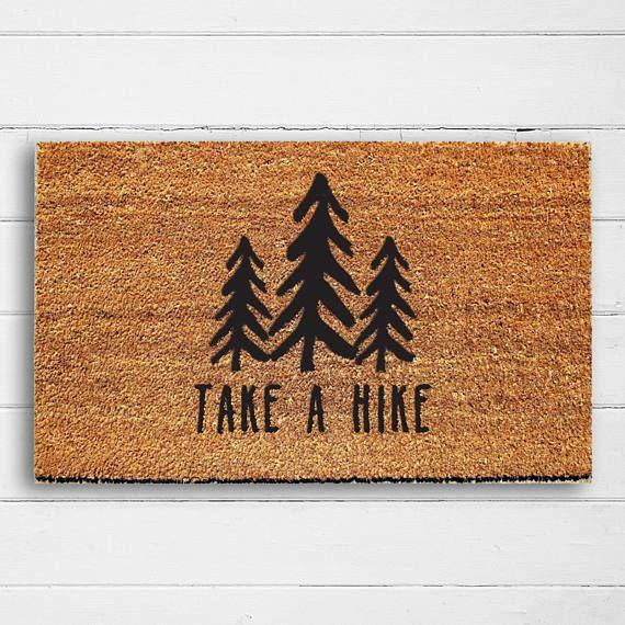 Take A Hike Doormat Welcome Mat Door Mat Outdoor Rug Etsy