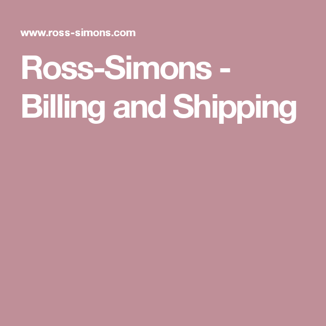 Ross-Simons - Billing and Shipping