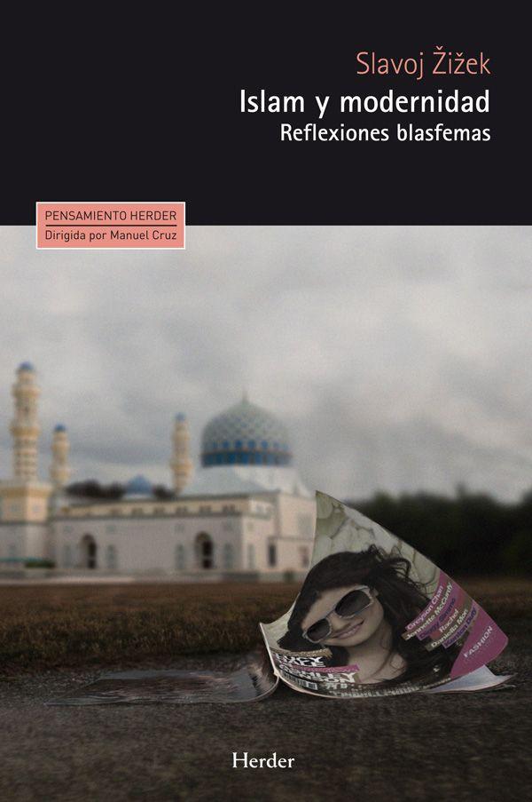 Islam Y Modernidad Reflexiones Islam Pensamientos