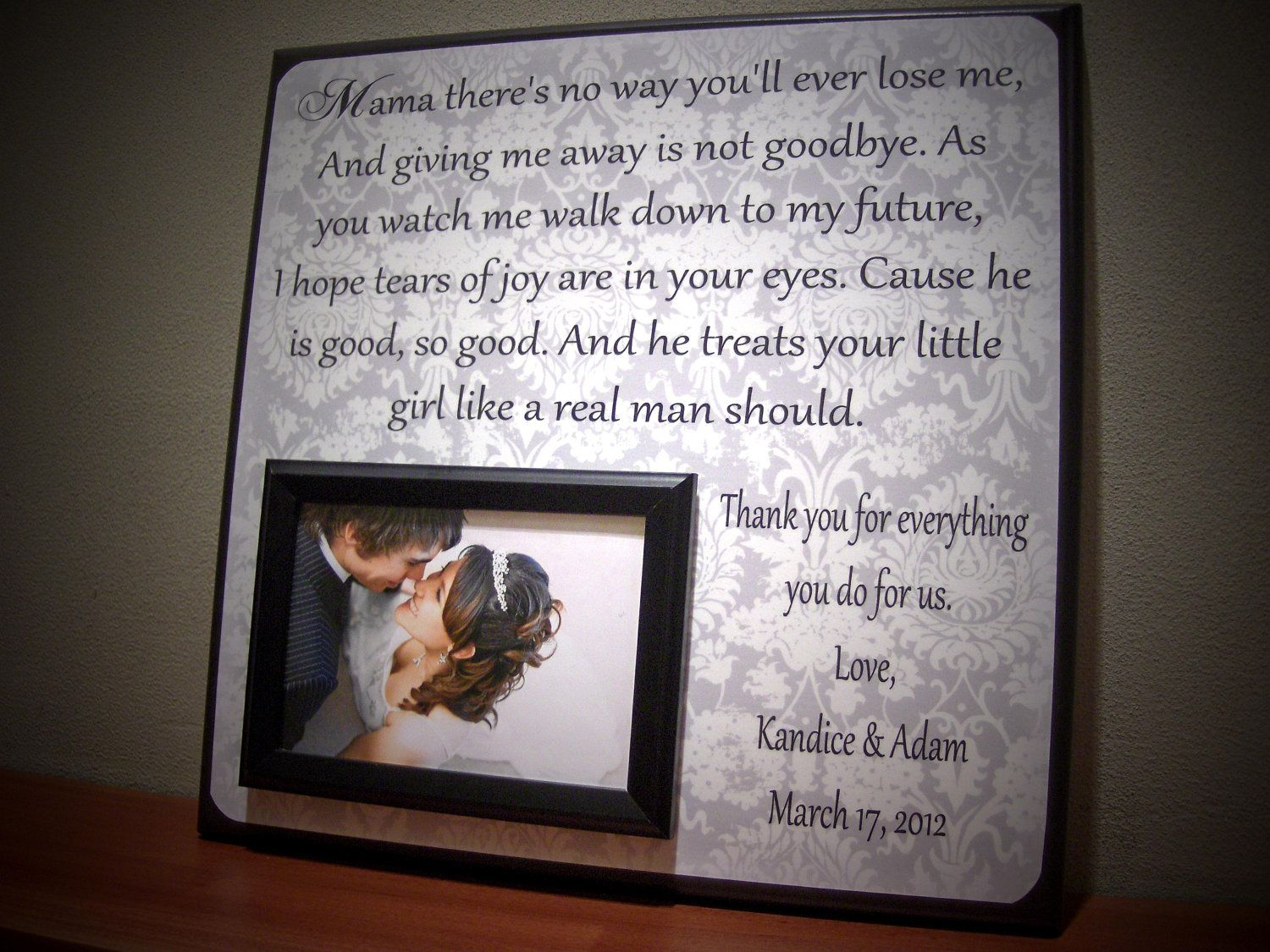 Mother of the Bride Wedding Frame :) I will do something like this ...