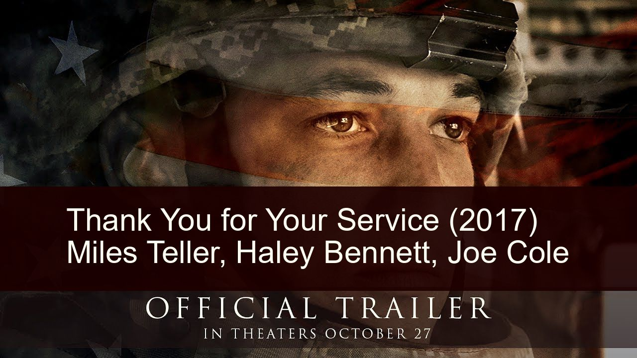 Thank You For Your Service 2017 In 2020 Miles Teller Haley Bennett Joe Cole