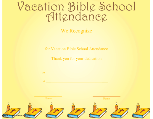 A Printable Certificate Recognizing Vacation Bible School Attendance And  Illustrated With A Row Of Bibles And  Attendance Certificates Printable