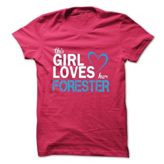 This girl loves her FORESTER T Shirts, Hoodies Sweatshirts. Check price ==► http://store.customtshirts.xyz/go.php?u=https://www.sunfrog.com/LifeStyle/This-girl-loves-her-FORESTER-42114306-Guys.html?41382