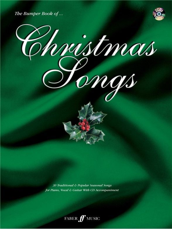 The Bumper Book Of Christmas Songs is a massive collection of the best traditional and popular ...