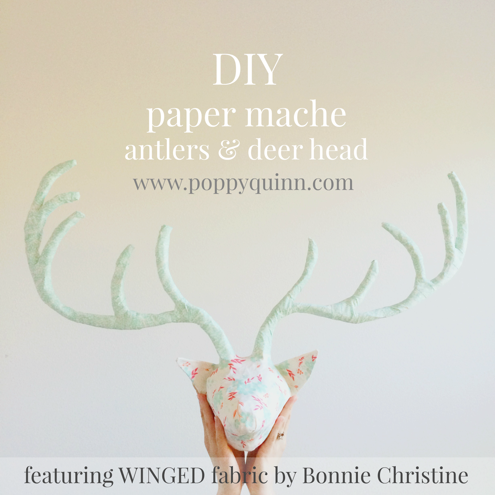 projects ideas dear head. DIY how to make paper m ch  antlers and deer head by poppyquinn mache winged blog tour