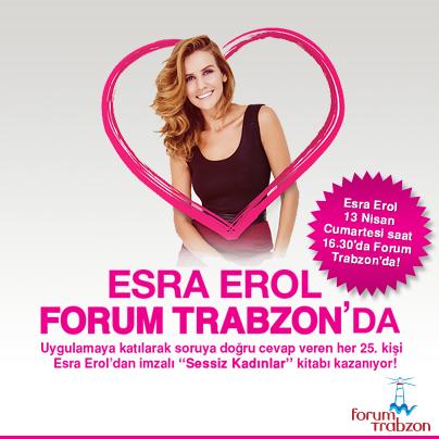 Esra Erol 13 Nisan 2013'de Forum Trabzon'da
