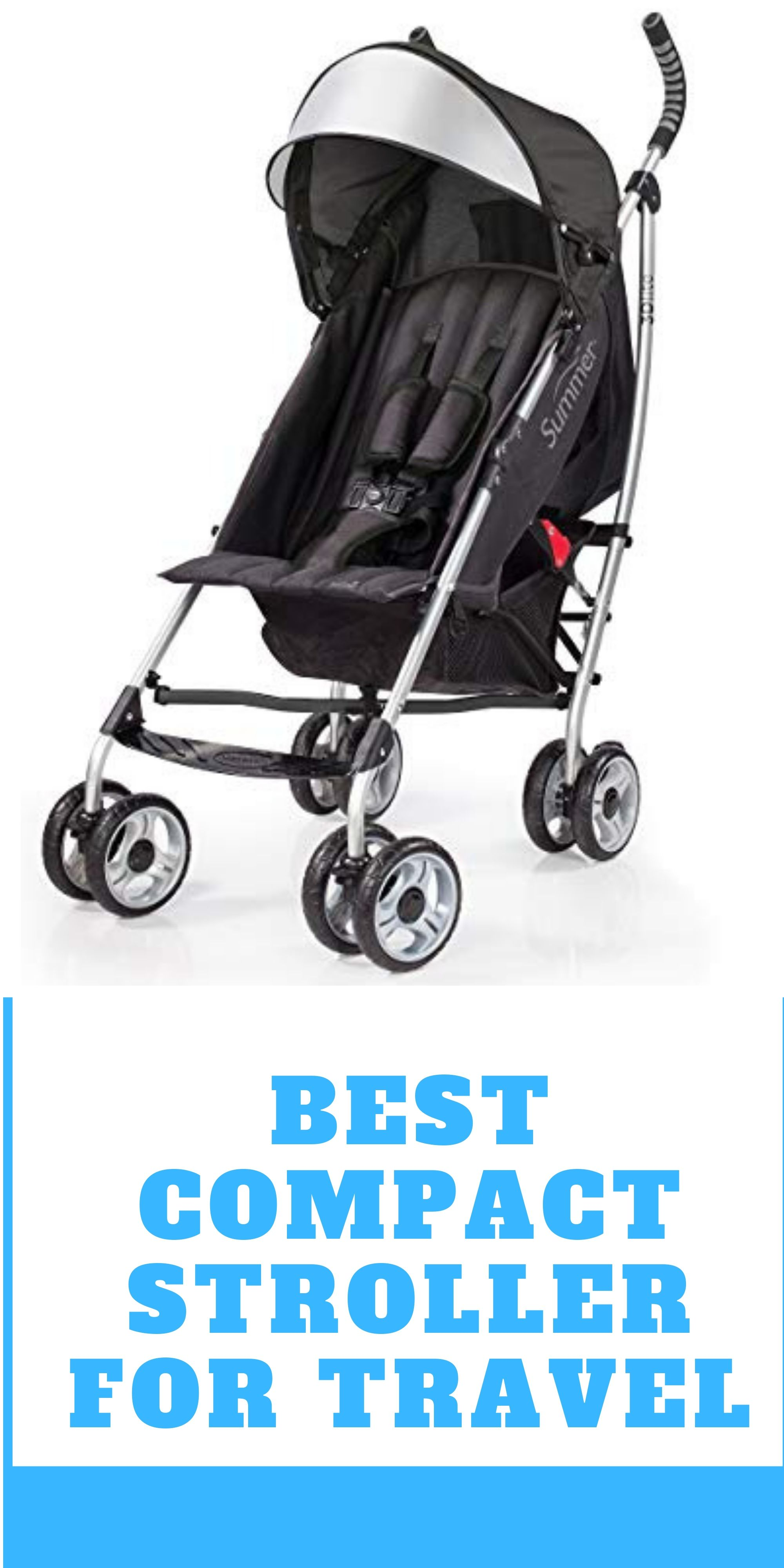 10 Best Compact Stroller For Travel Best travel stroller