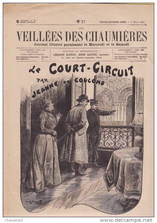 LES VEILLEES DES CHAUMIERES N°38 A57 11 MARS 1911/LE COURT CIRCUIT par jeanne de coulomb LOT DE 21 N°