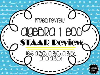 Algebra I EOC STAAR Review TEKS A 2(A), A 3(A), A 3(B), and A 3(C