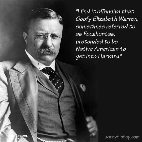 Theodore Roosevelt Quotes: Historical Donald Trump Quote: Theodore Roosevelt