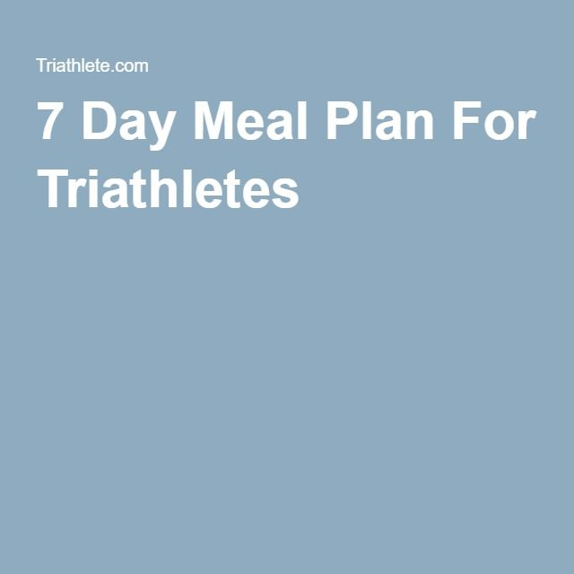 7 Day Meal Plan For Triathletes