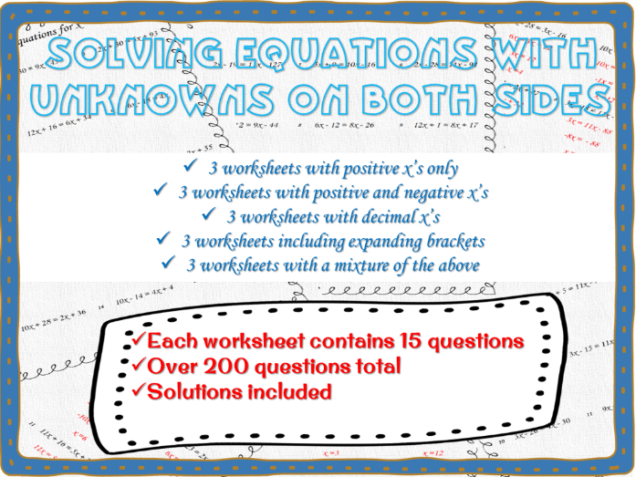 Solving equations with unknowns on both sides