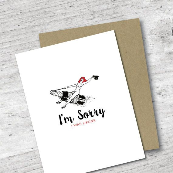 Iu0027m Sorry I Was Drunk Card Apology Card by RedHeadedStepchildCo - free printable apology cards