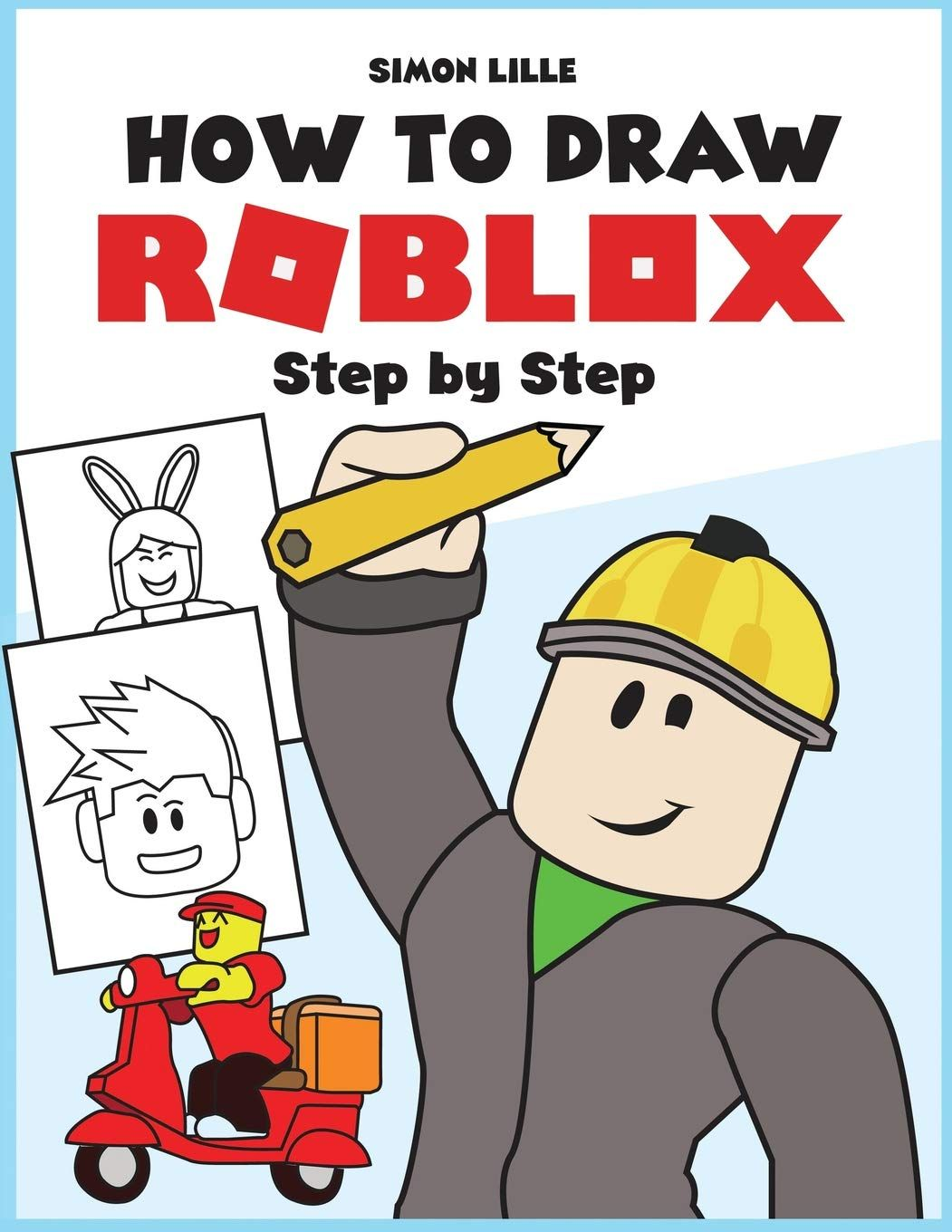 How To Draw Roblox Step By Step Roblox Books Roblox Drawings