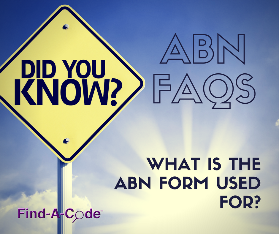 Have Questions About The Medicare Abn Form  Coding