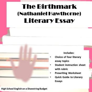 Virginia Tech College Essay Choice Of Four Literary Essays With Rubric For Use With The Story The  Birthmark By Nathaniel Hawthorne Students Will Examine The Story For  Specific  Essays On Satire also Bystander Effect Essay The Birthmark Literary Essay Nathaniel Hawthorne  Nathaniel  Essay The Giver