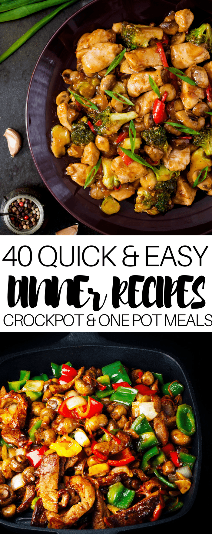 40 Quick & Easy Dinner Recipes For Busy Moms-Word to Your Mother Blog images