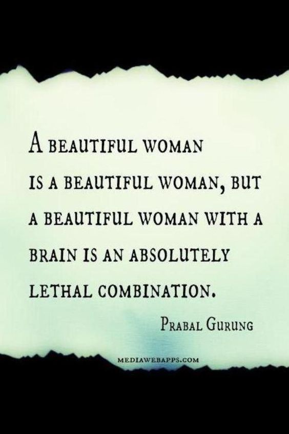 Beautiful Women Quotes Prepossessing A Beautiful Woman With Brains Quotes  Quote It Quotes