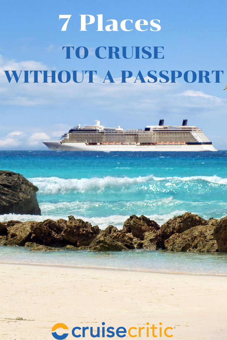 You Ve Decided You Want A Vacation But There S A Problem You Don T Have A Passport Maybe You Ve Never Had The Time Mo Carribean Cruise Cruise Best Cruise