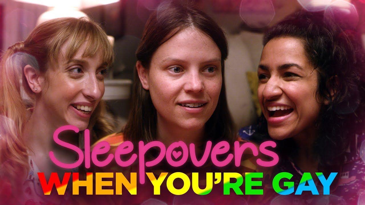 Sleepovers When Youre Gay Youtube