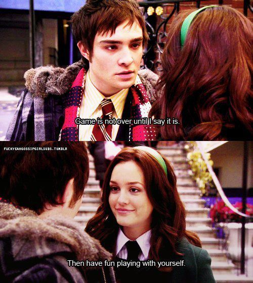 Gossip Girl Quote Watched This Episode Today Hehe Xoxo