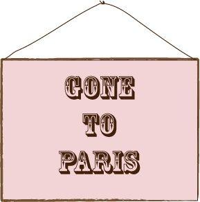 Gone to Paris