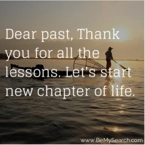 Dear Past Thank You For All The Lessons Lets Start New Chapter Of