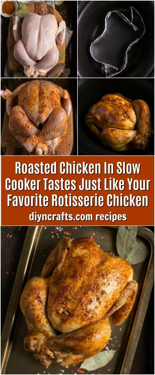Roasted Chicken In Slow Cooker Tastes Just Like Your Favorite Rotisserie Chicken... -