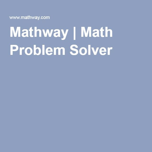 Mathway | Math Problem Solver | My Math Side | Pinterest | Math ...