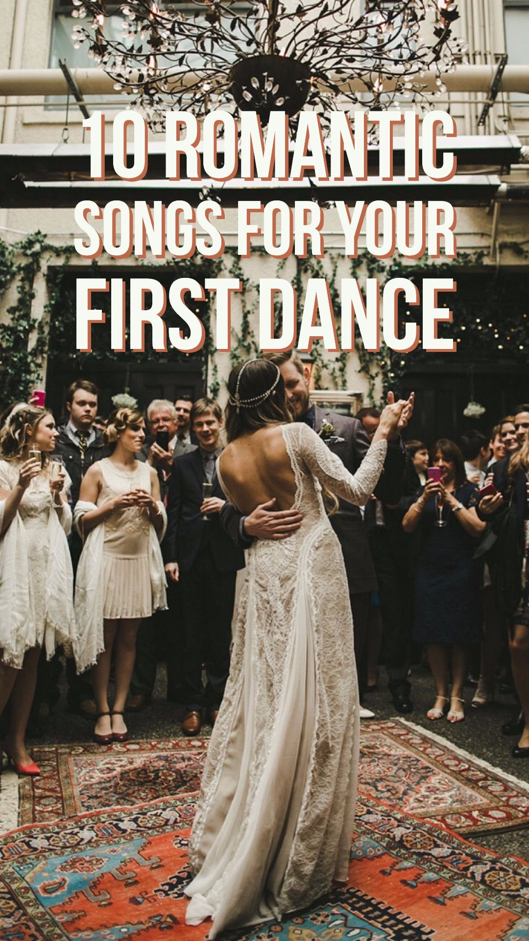 10 Romantic Songs For Your First Dance Country Wedding Songs First Dance Wedding Songs First Dance