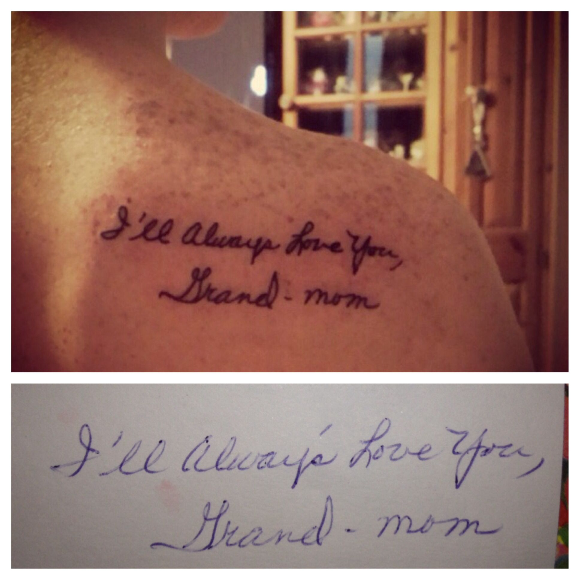 Tattoo Of My Grandmothers Handwriting From The Last Card