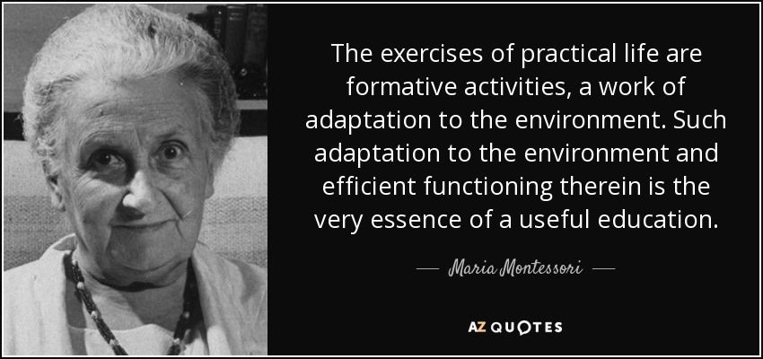 Image result for montessori quotes on practical life