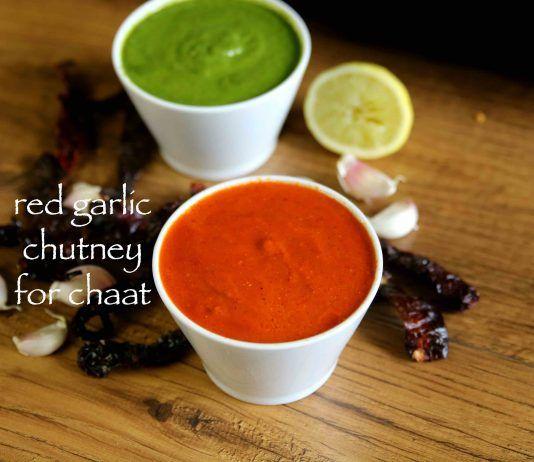 chaat chilli garlic chutney red garlic chutney recipe chutney recipes red chutney on hebbar s kitchen chicken recipes id=28756