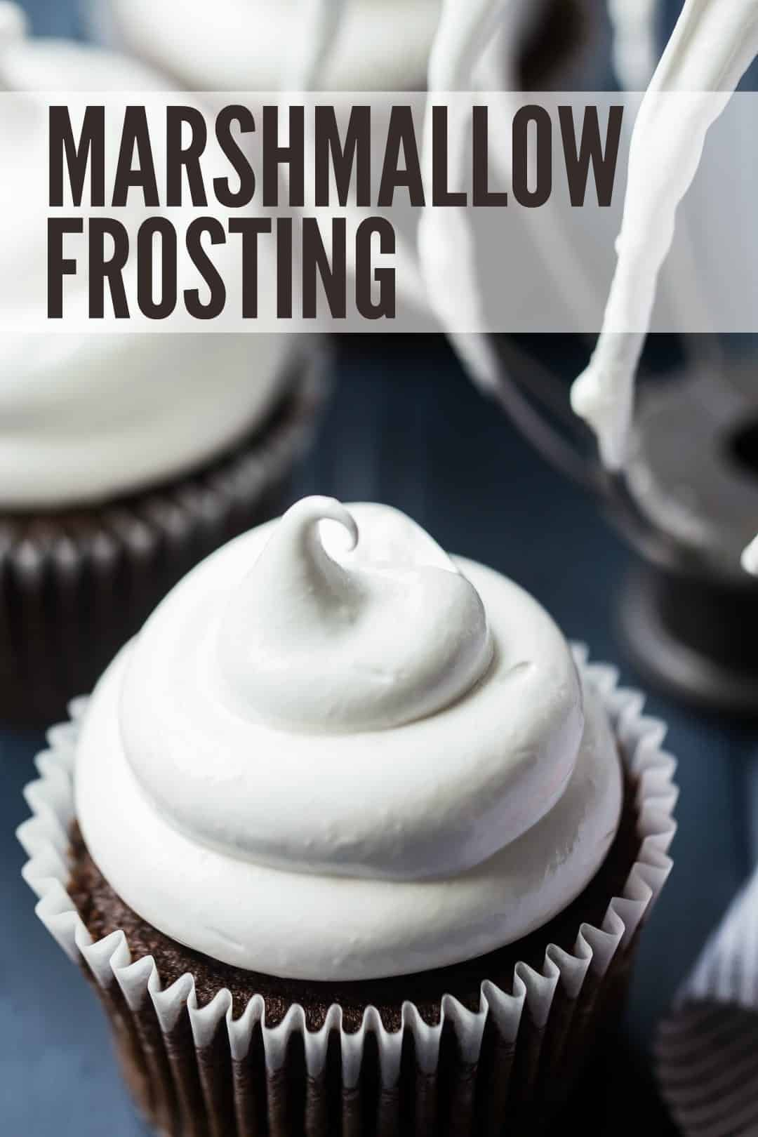 Marshmallow Frosting Marshmallow Frosting: fluffy, sweet, and light as air! Plus it's quick to make with just a few simple ingredients.
