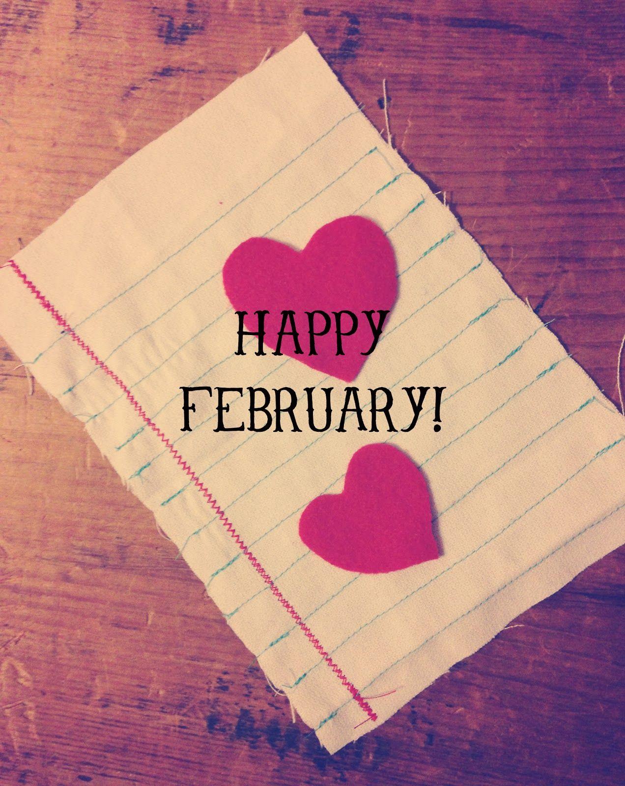 happy february! | Oh, Sweet Joy! | February quotes, January ...