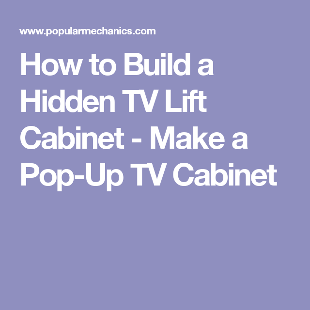Luxury Build A Tv Lift Cabinet