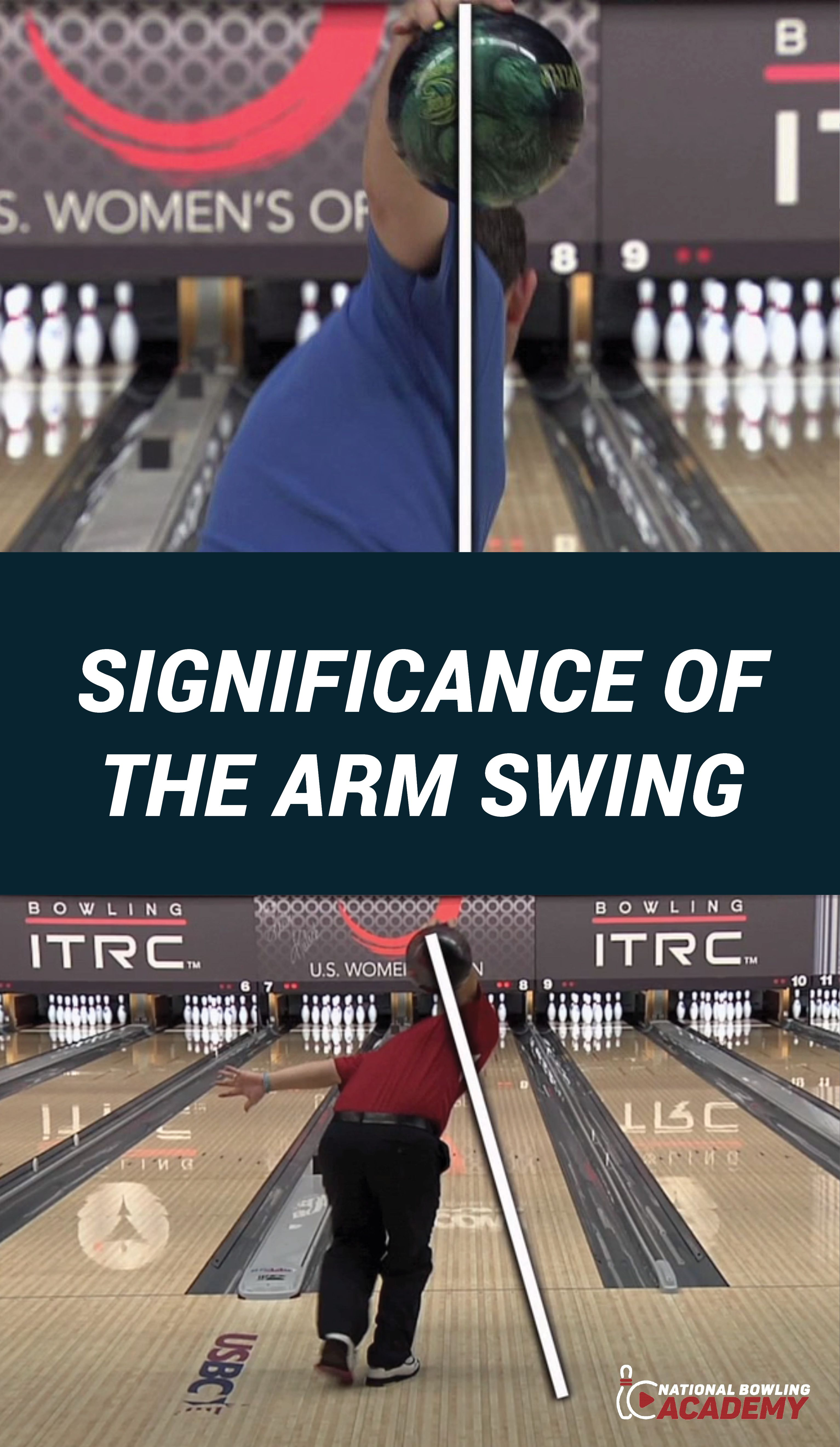 Bowling Coaches Rod Ross And Kim Terrell Kearney Teach You How The Angle Of Your Arm Swing During Your Approach Drastically Can Affe Bowling Tips Bowling Swing