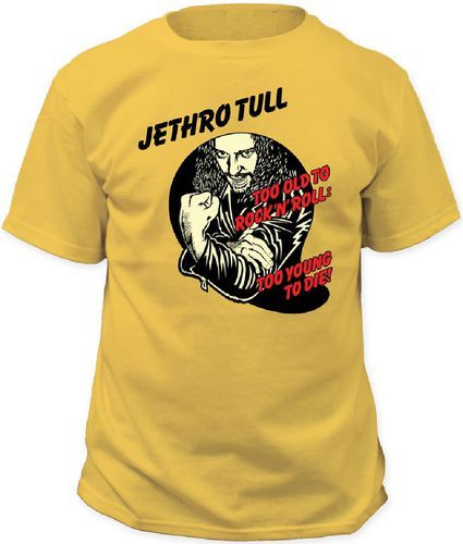 Jethro Tull T-Shirt Too old to Rock n Roll,Too young to die Throwback Rock Tee