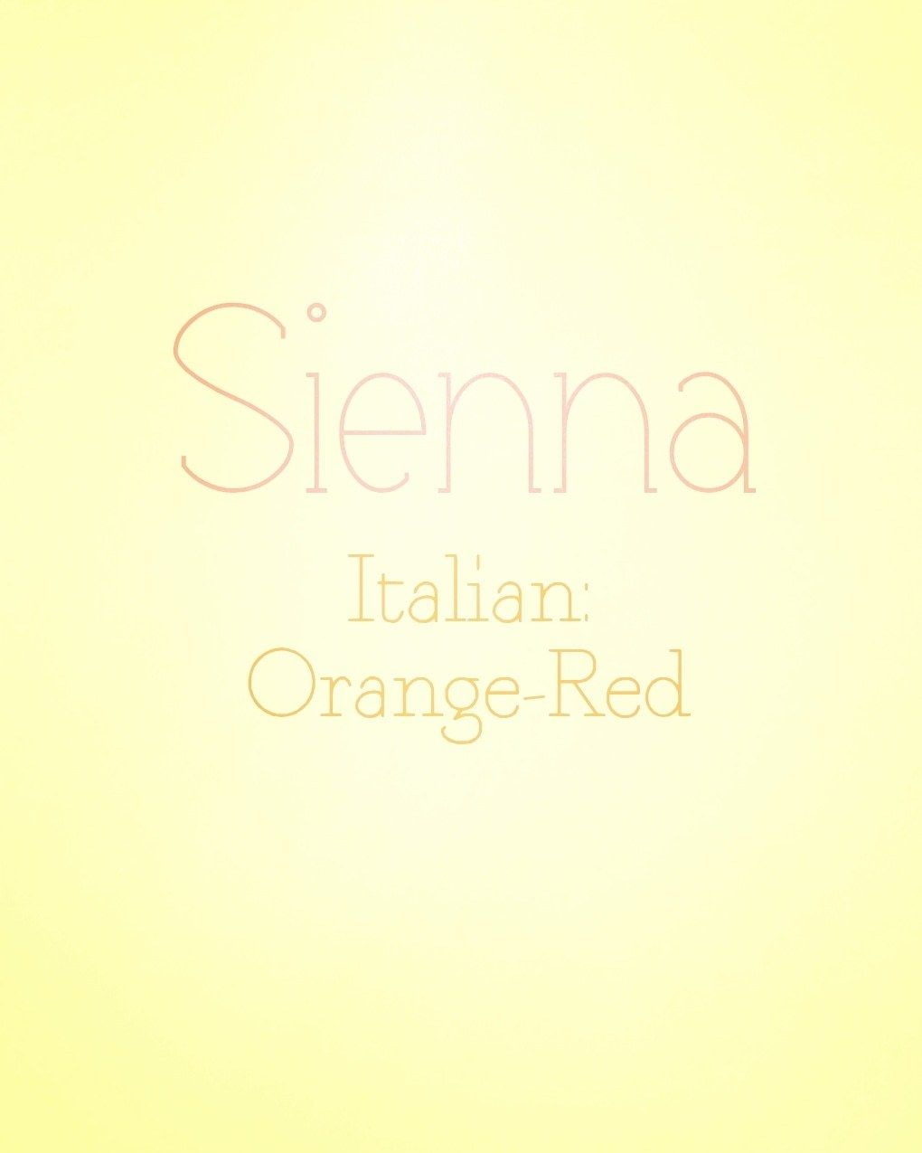 Sienna Click This Pic For More Information And Cultural Heritage Names Sienna Name Unique Baby Names
