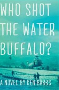 Who shot the water buffalo by Ken Babbs '58 http://www.lib.miamioh.edu/multifacet/record/mu3ugb4240508