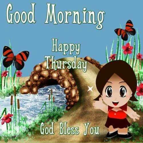 Good Morning, Happy Thursday, God Bless You Pictures