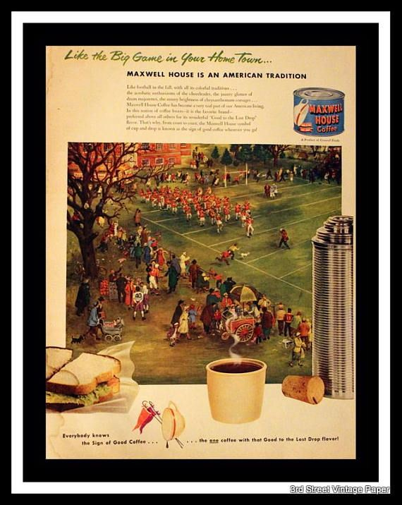 1951 Maxwell House Coffee Ad w Football Game Illustration - House Advertisements