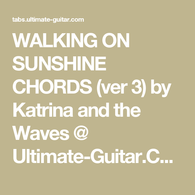 Walking On Sunshine Chords Ver 3 By Katrina And The Waves