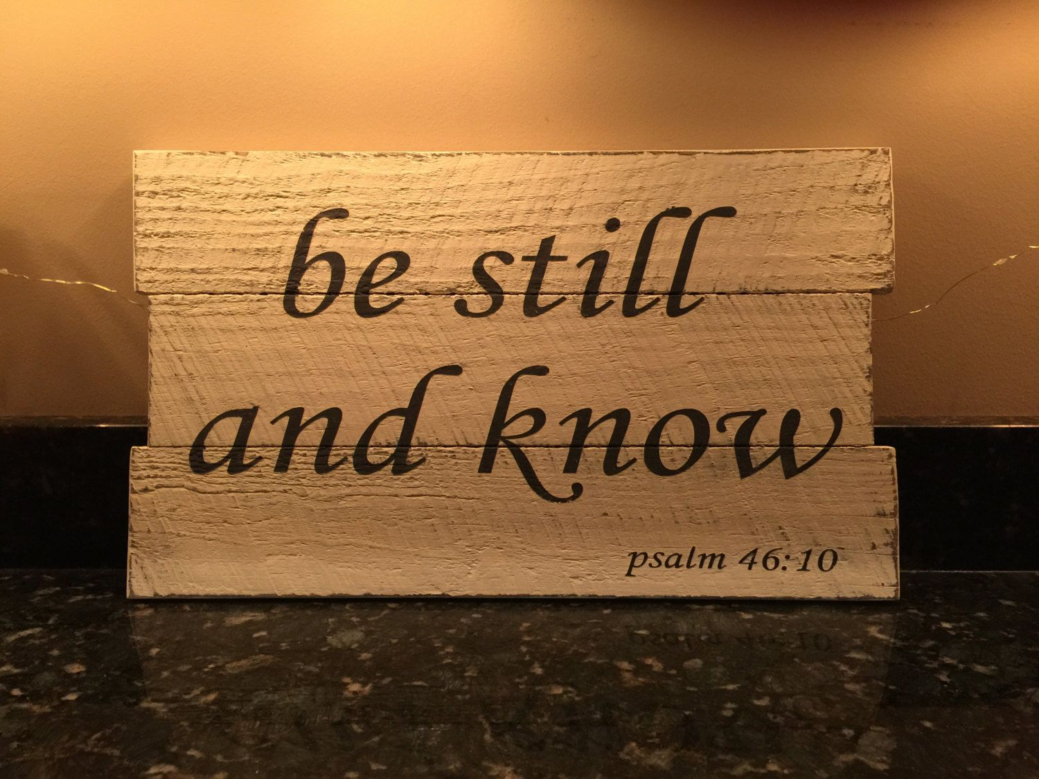 Be Still And Know/Psalm 46:10/Inspirational/Wall Decor/Rustic Decor by SharonJamesDesigns on Etsy