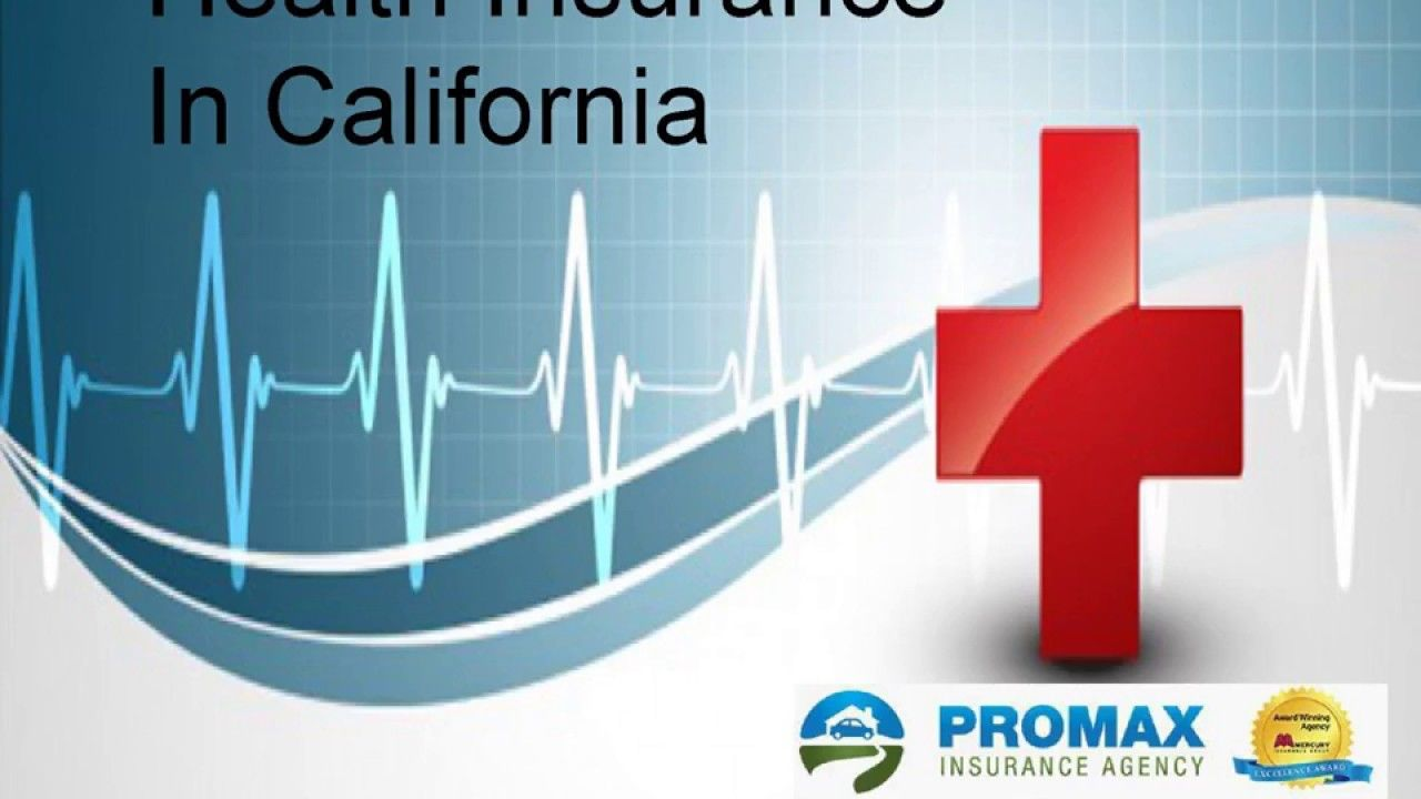 Health Insurance In California Sometimes Can Be Very Expensive Medical Bills Can Be Pretty Big And Without A Health Insurance Insurance Agency Medical Billing