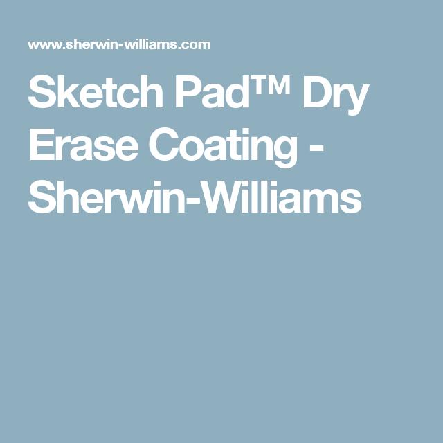 Sketch Pad Dry Erase Coating Sherwin Williams Who Knew