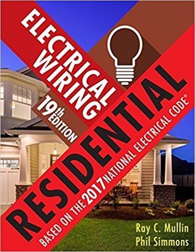 Electrical Wiring Residential 18th Edition Pdf Free: Electrical Wiring Residential 19th Edition by Ray C. Mullin ISBN-13 rh:pinterest.com,Design