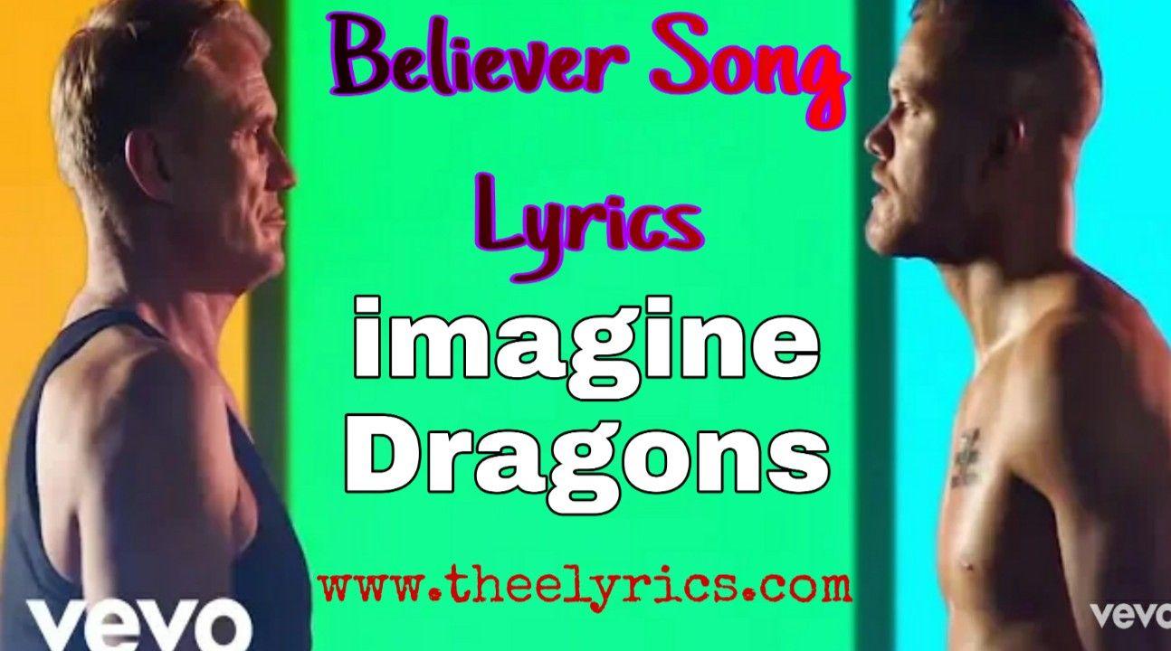 Believer Lyrics In English Imagine Dragons Believer Song Imagine Dragons Song Lyrics Lyrics Songs